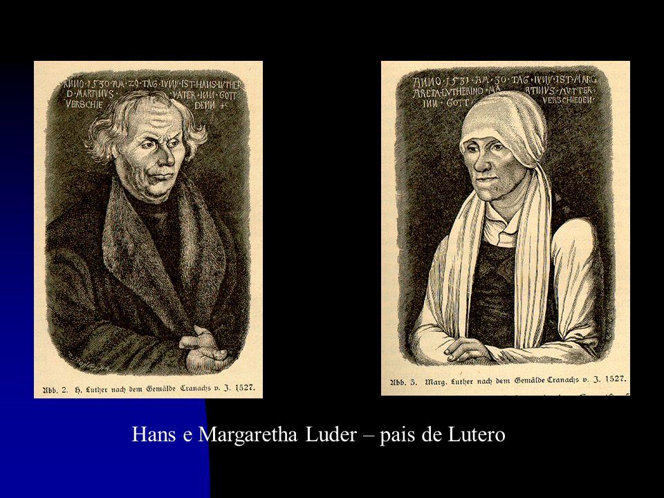 Hans e Margaretha Luder – pais de Lutero