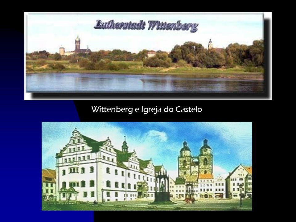 Wittenberg e Igreja do Castelo
