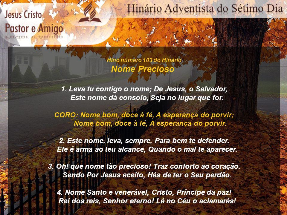Hino número 114 do Hinário Meu Jesus é Cativante 1.