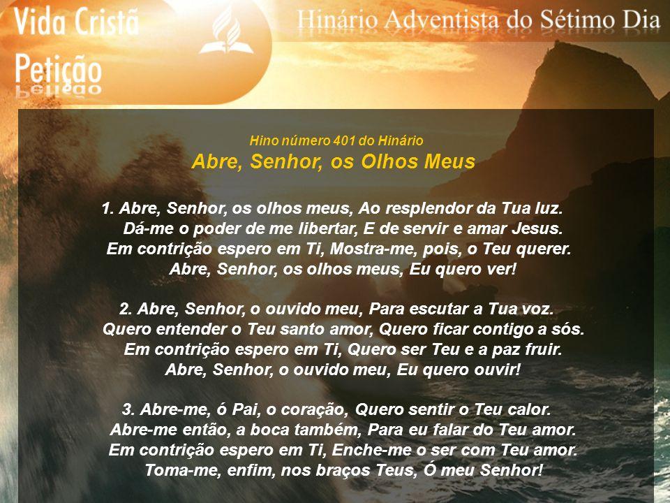 Hino número 402 do Hinário Fala à Minh Alma 1.Fala à minha alma ó Cristo, fala-lhe com amor.
