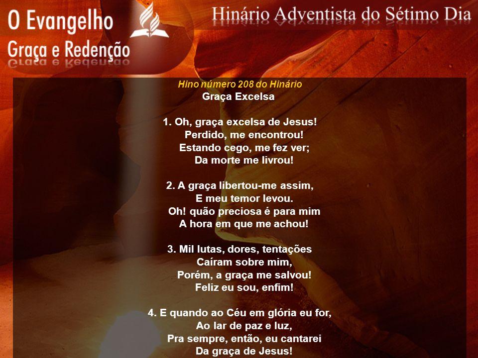 Hino número 209 do Hinário Jesus me Remiu 1.Jesus me remiu por Seu sangue.