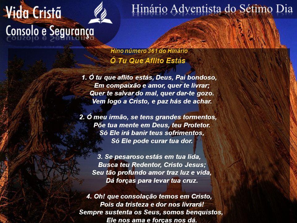 Hino número 362 do Hinário Cristo Ajudará 1.Vacilando minha fé, Cristo ajudará.