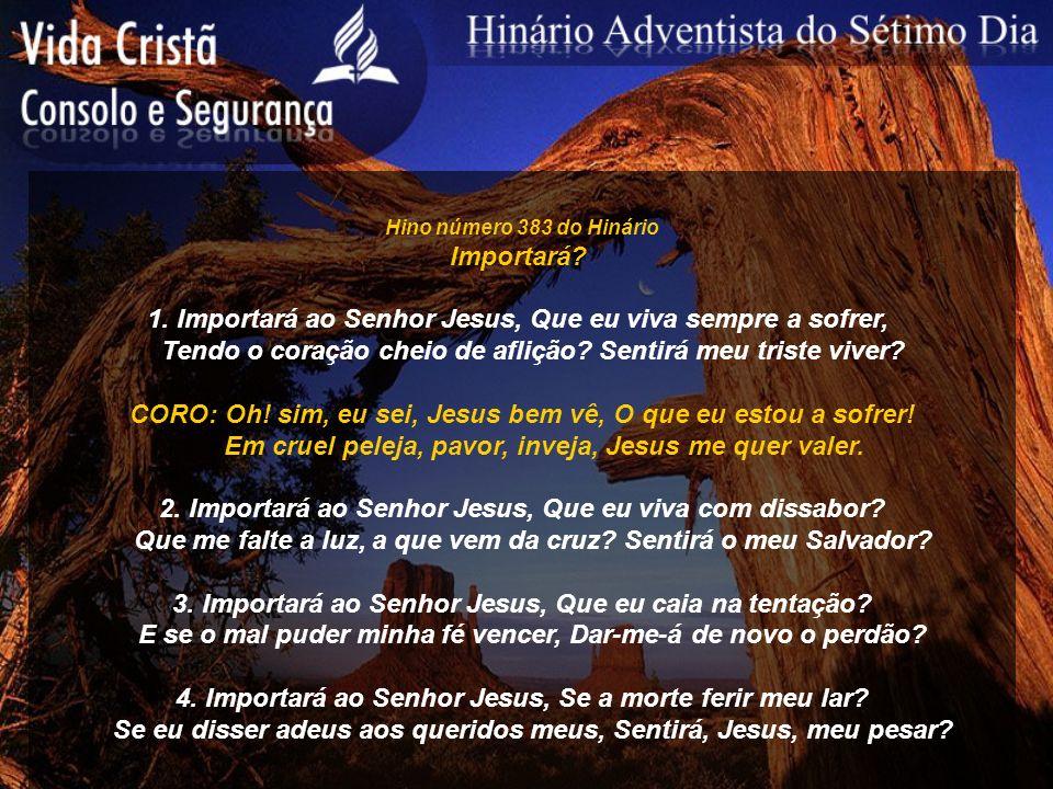 Hino número 384 do Hinário Jesus me Guia 1.Jesus me guia, que prazer.