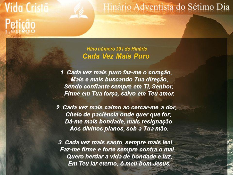 Hino número 392 do Hinário Bem Junto a Cristo 1.