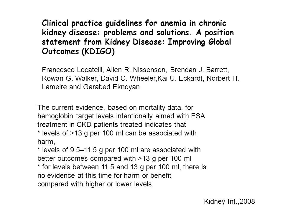 Clinical practice guidelines for anemia in chronic kidney disease: problems and solutions. A position statement from Kidney Disease: Improving Global