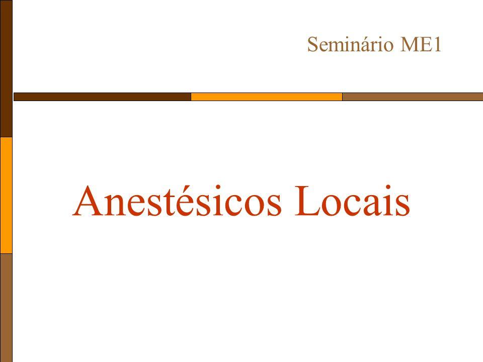 Anestésicos Locais Seminário ME1