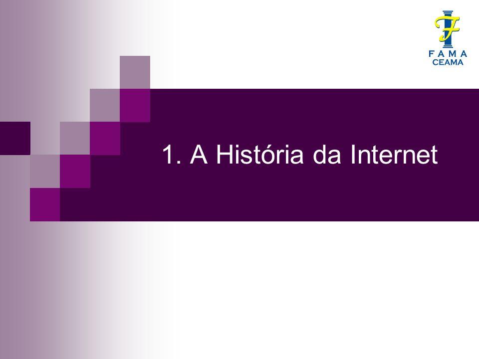 1. A História da Internet