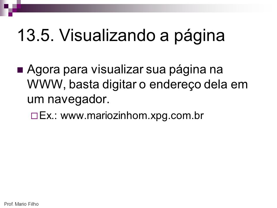 Prof.Mario Filho 13.5.