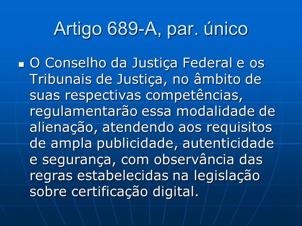 Artigo 689-A, par.