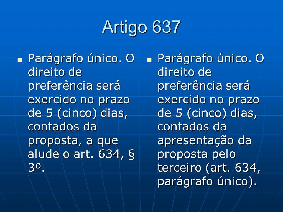 Artigo 637 Parágrafo único.