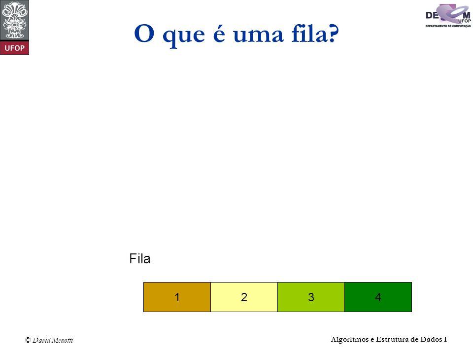 © David Menotti Algoritmos e Estrutura de Dados I Operações sobre Filas usando Posições Contínuas de Memória void Enfileira(TipoItem x, TipoFila *Fila) { if ( (Fila->Tras + 1) % MaxTam == Fila->Frente) printf( Erro: fila está cheia\n ); else { Fila->Item[Fila->Tras] = x; Fila->Tras = (Fila->Tras + 1) % MaxTam; } } /* Enfileira */