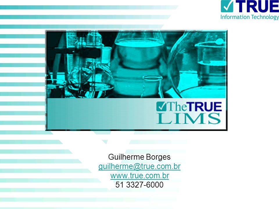 Guilherme Borges guilherme@true.com.br www.true.com.br 51 3327-6000 guilherme@true.com.br www.true.com.br