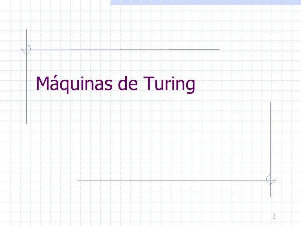1 Máquinas de Turing