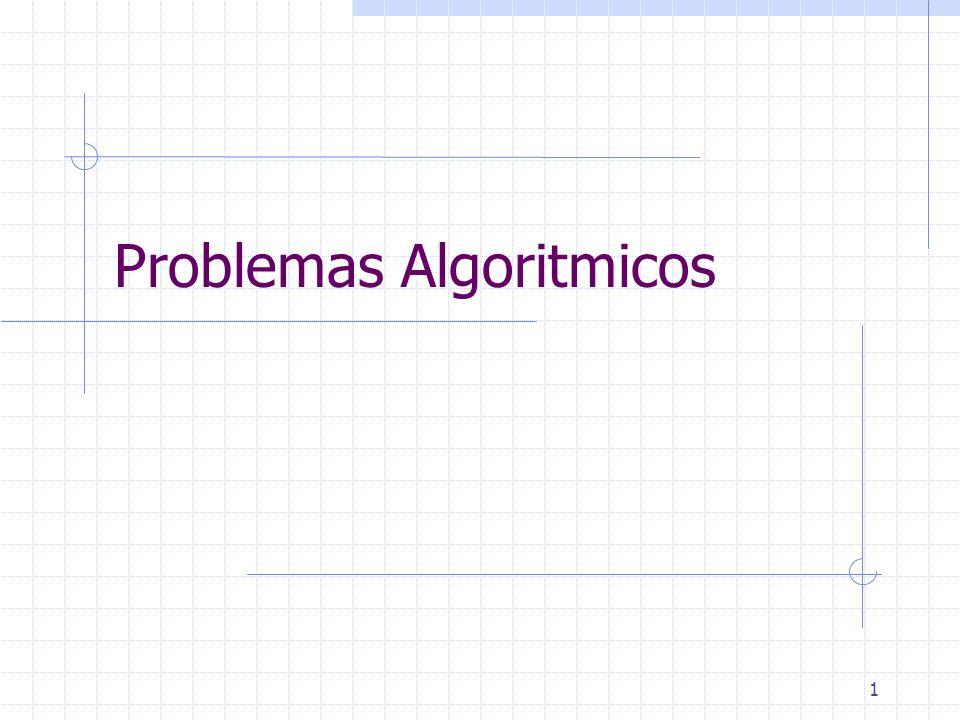 1 Problemas Algoritmicos