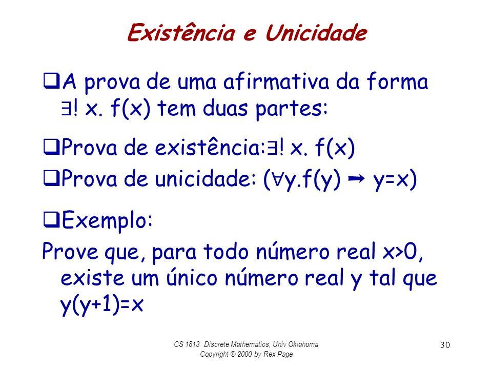 Existência e Unicidade A prova de uma afirmativa da forma .