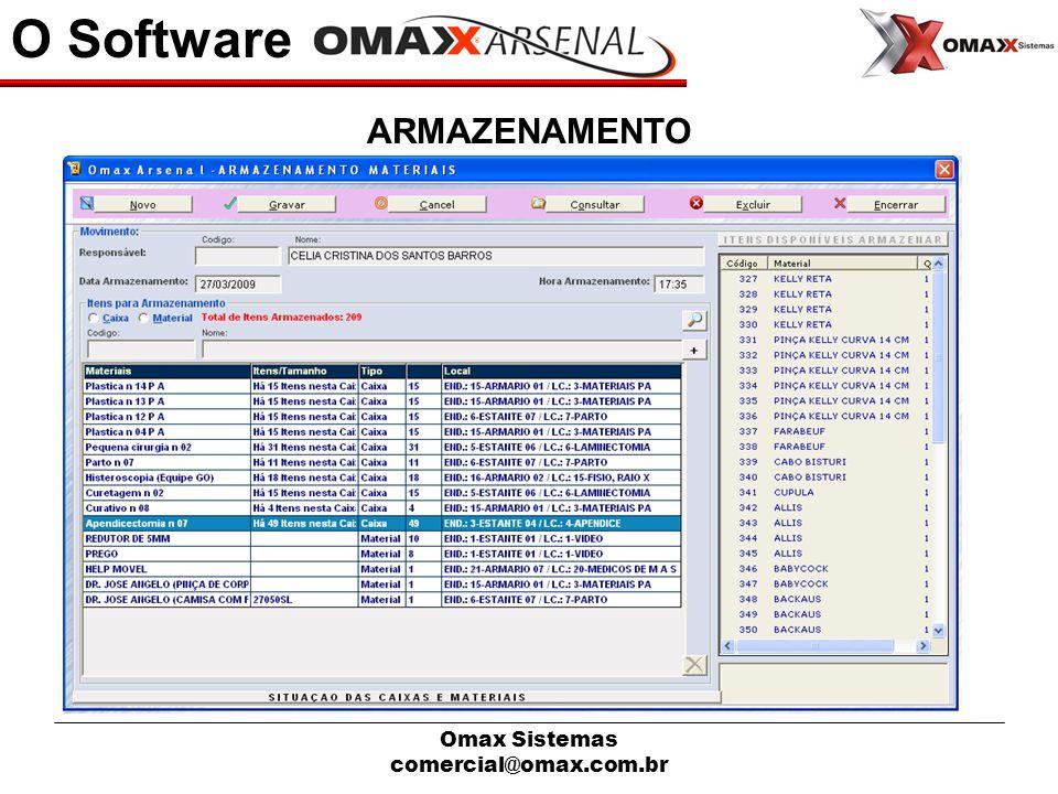 Omax Sistemas comercial@omax.com.br O Software ARMAZENAMENTO