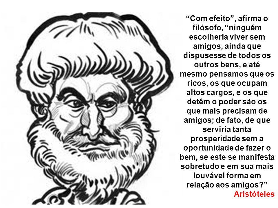 As amizades podem ser classificadas, conforme o discípulo de Platão, em três tipos distintos.