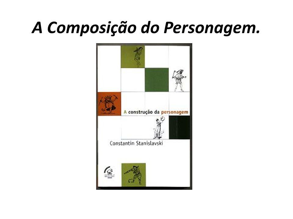 A Composição do Personagem.