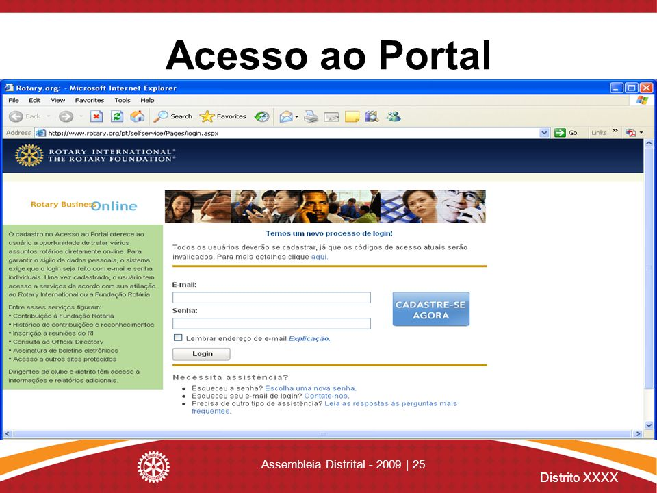 Distrito XXXX Assembleia Distrital - 2009 | 25 Acesso ao Portal