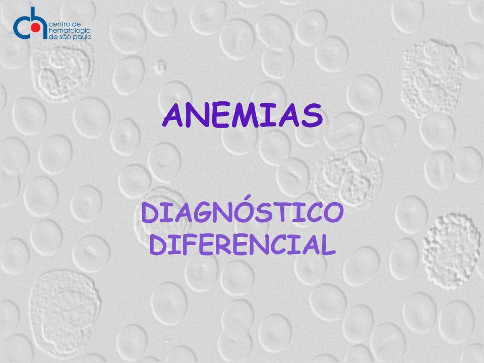 ANEMIAS DIAGNÓSTICO DIFERENCIAL