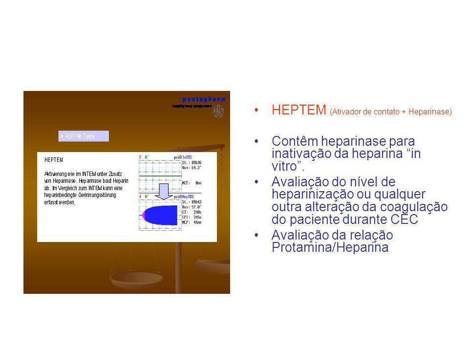HEPTEM (Ativador de contato + Heparinase) Contêm heparinase para inativação da heparina in vitro. Avaliação do nível de heparinização ou qualquer outr