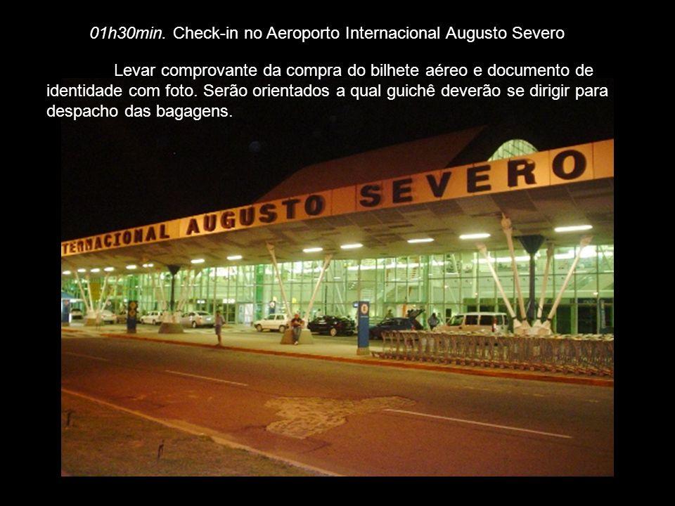 Quinta-feira SÉTIMO DIA 16/08/2012: 2h20min – chegada prevista no Aeroporto Internacional Augusto Severo