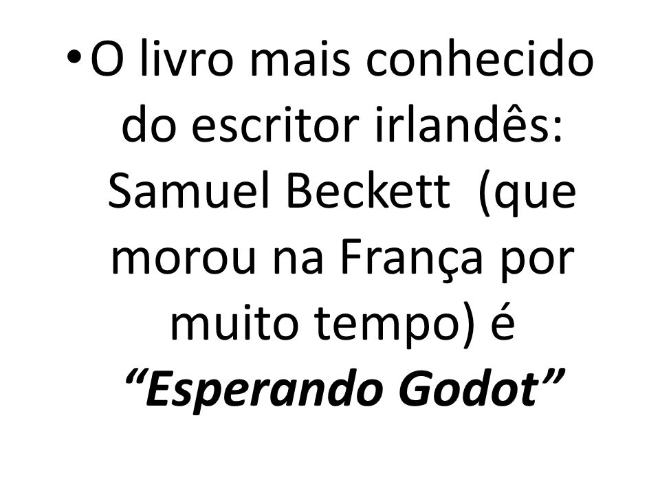 Mas quem é Godot??