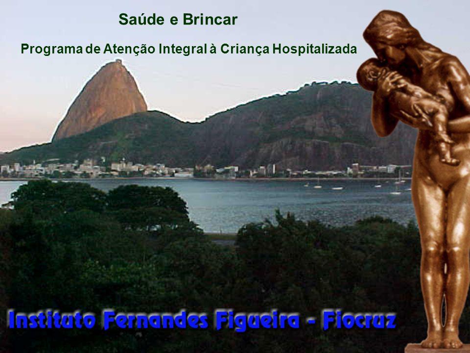 Desdobramentos No interior das políticas de humanização hospitalar do Instituto Fernandes Figueira, a partir de 1996, o Programa teve desdobramento nos seguintes setores: doenças infecto-parasitárias (DIP); cirurgia pediátrica; unidade de pacientes graves (UPG); ambulatórios.