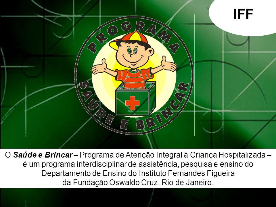 Tem como objetivo geral a discussão, investigação e promoção de saúde mental da população Infanto-Juvenil em atendimento as enfermarias e ambulatórios deste Instituto, através da atividade lúdica que se apresenta como uma intervenção terapêutica.