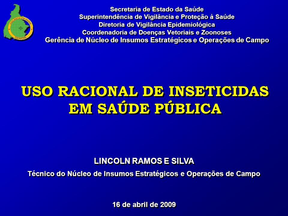 Secretaria de Estado da Saúde Superintendência de Vigilância e Proteção à Saúde Diretoria de Vigilância Epidemiológica Coordenadoria de Doenças Vetori