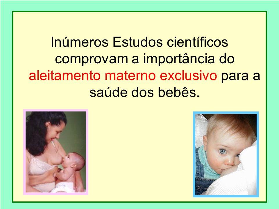 Inúmeros Estudos científicos comprovam a importância do aleitamento materno exclusivo para a saúde dos bebês.