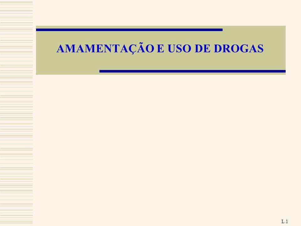 AMAMENTAÇÃO E USO DE DROGAS
