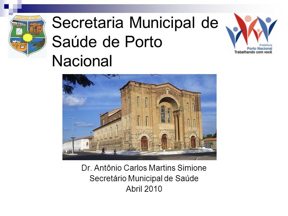 Secretaria Municipal de Saúde de Porto Nacional Dr.