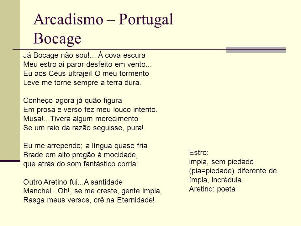 Arcadismo – Portugal Bocage Já Bocage não sou!...