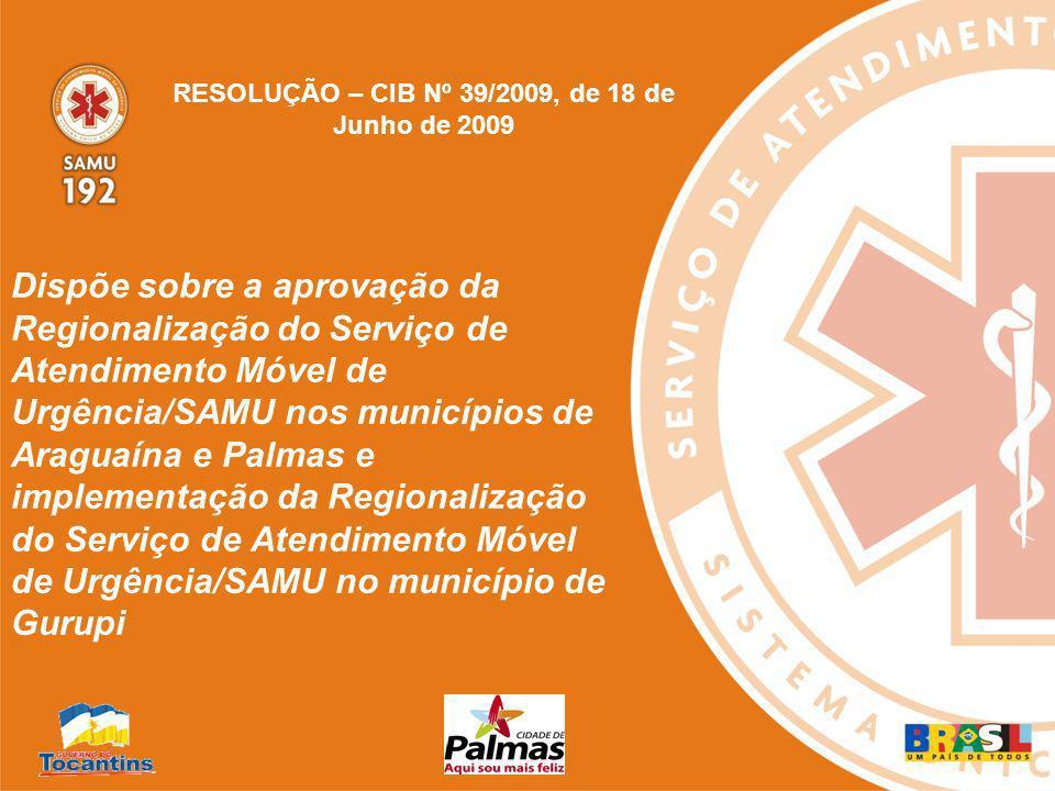SAMU 192 Regional PREFEITURA MUNICIPAL DE PALMAS SECRETARIA DA SAÚDE Proposta inicial