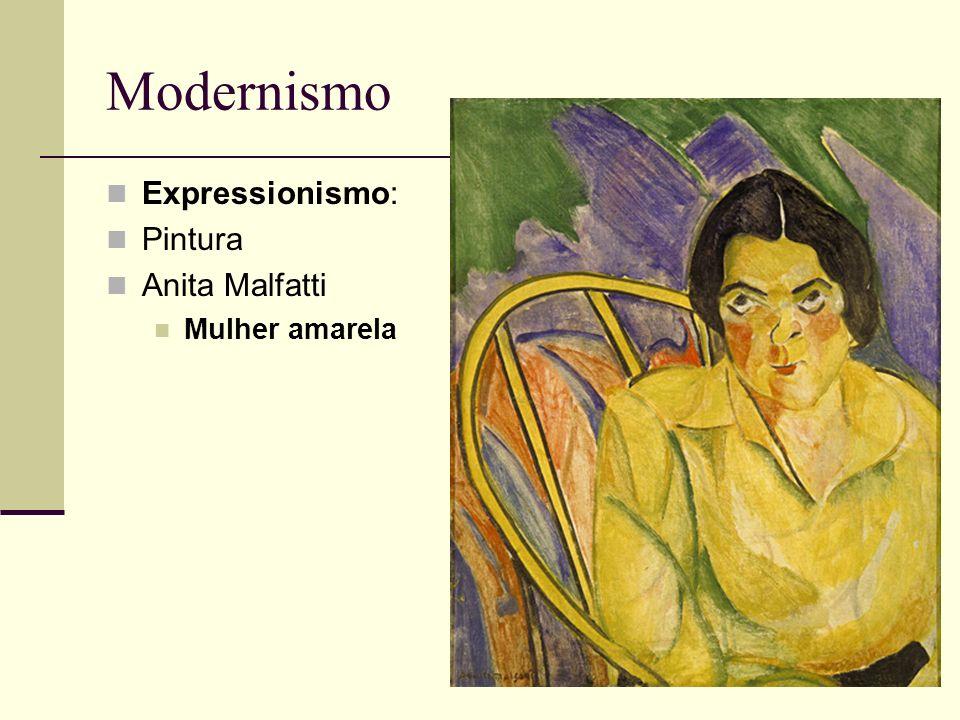 Modernismo Expressionismo: Pintura Anita Malfatti Mulher amarela