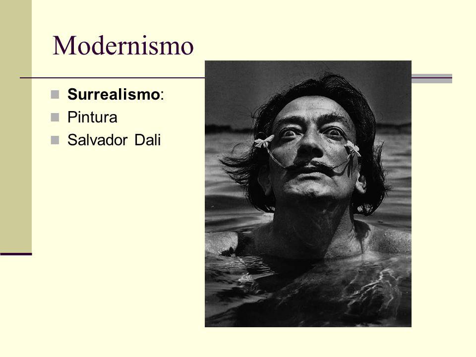 Modernismo Surrealismo: Pintura Salvador Dali