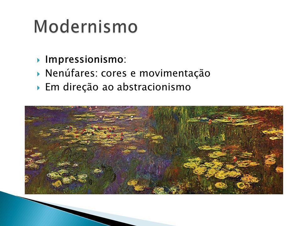 Impressionismo: Nenúfares: cores e movimentação Em direção ao abstracionismo