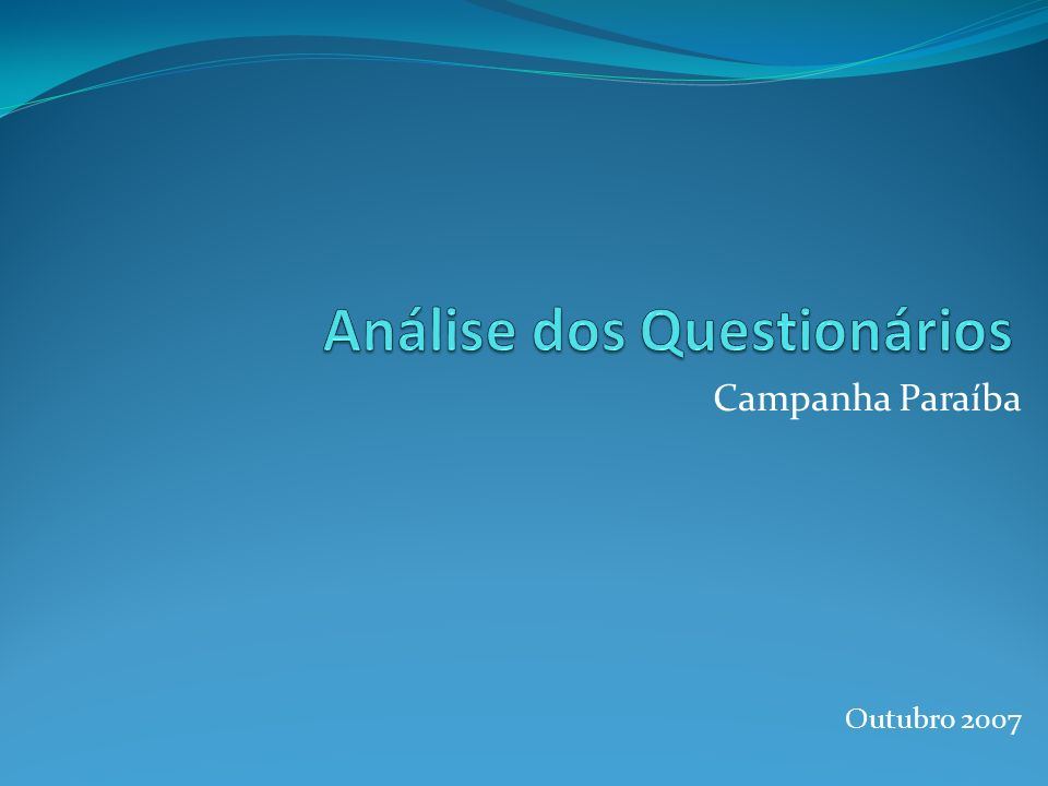 Análise dos Questionários Base de dados enviada pela CPATSA Utilizado o software CSPro Questionários Analisados, organizados e corrigidos.