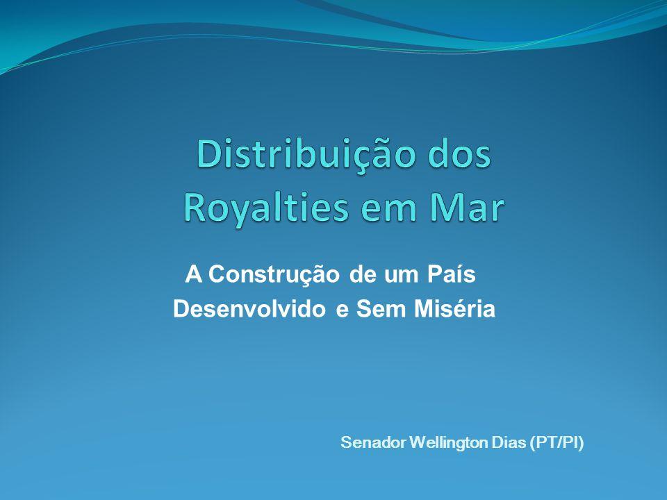 A Construção de um País Desenvolvido e Sem Miséria Senador Wellington Dias (PT/PI)