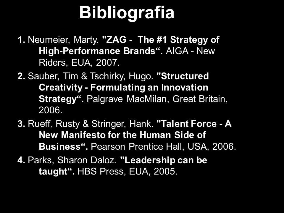 Bibliografia 1. Neumeier, Marty.