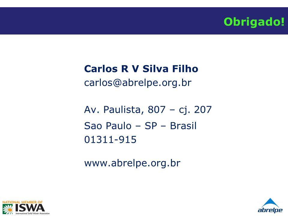 Obrigado.Carlos R V Silva Filho carlos@abrelpe.org.br Av.