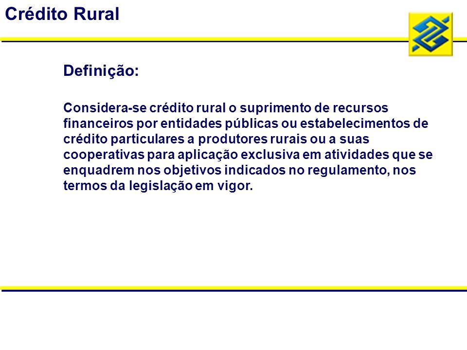 Considera-se crédito rural o suprimento de recursos financeiros por entidades públicas ou estabelecimentos de crédito particulares a produtores rurais