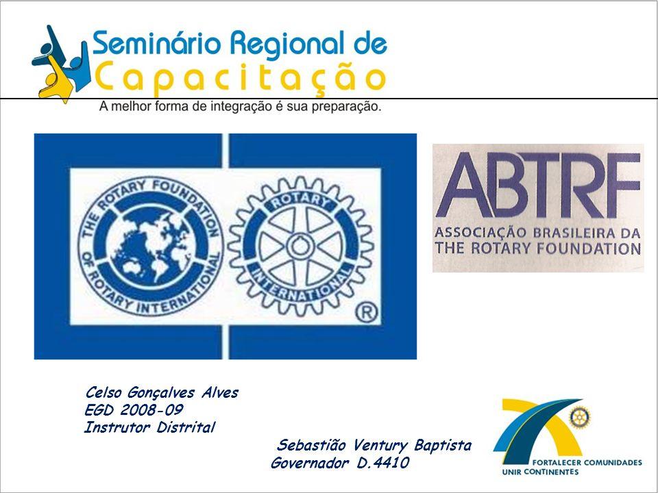 Celso Gonçalves Alves EGD 2008-09 Instrutor Distrital Sebastião Ventury Baptista Governador D.4410