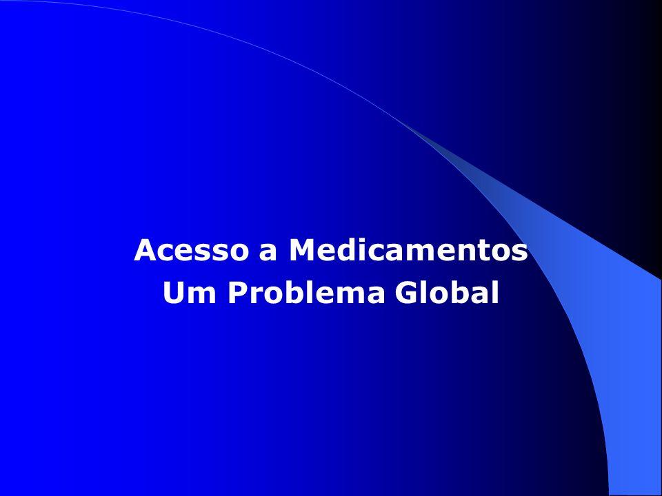 Acesso a Medicamentos Um Problema Global
