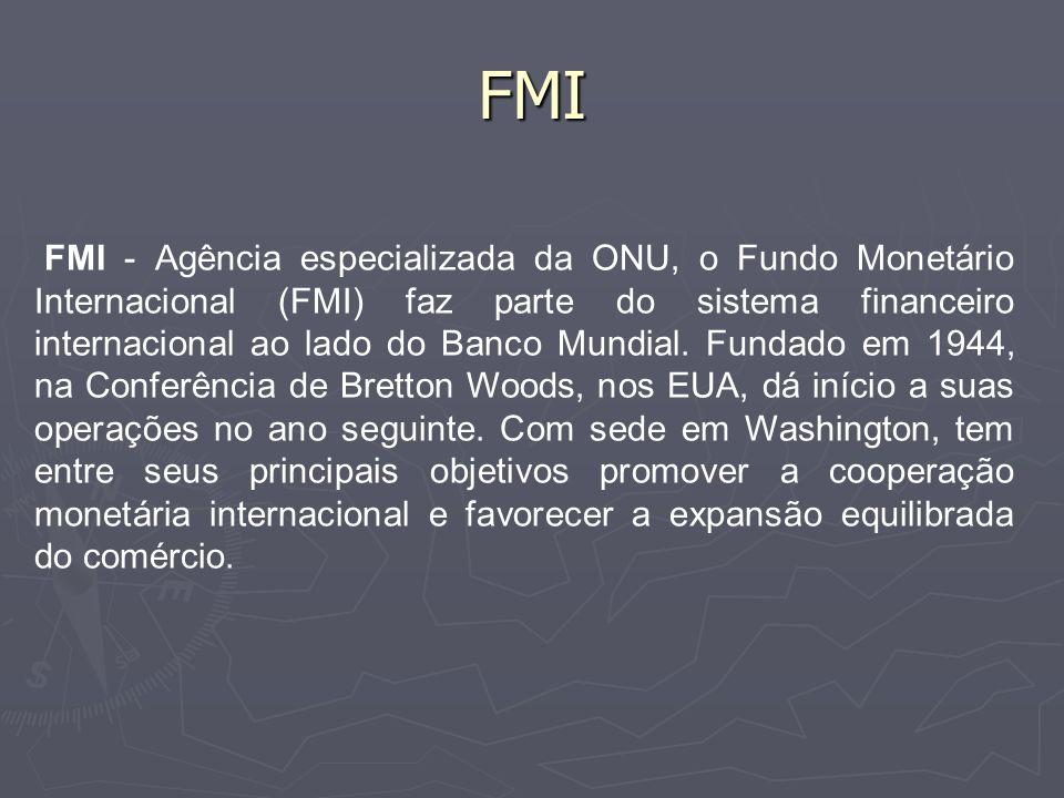FMI Também oferece ajuda financeira aos países-membros em dificuldade econômica, emprestando recursos com prazo limitado.