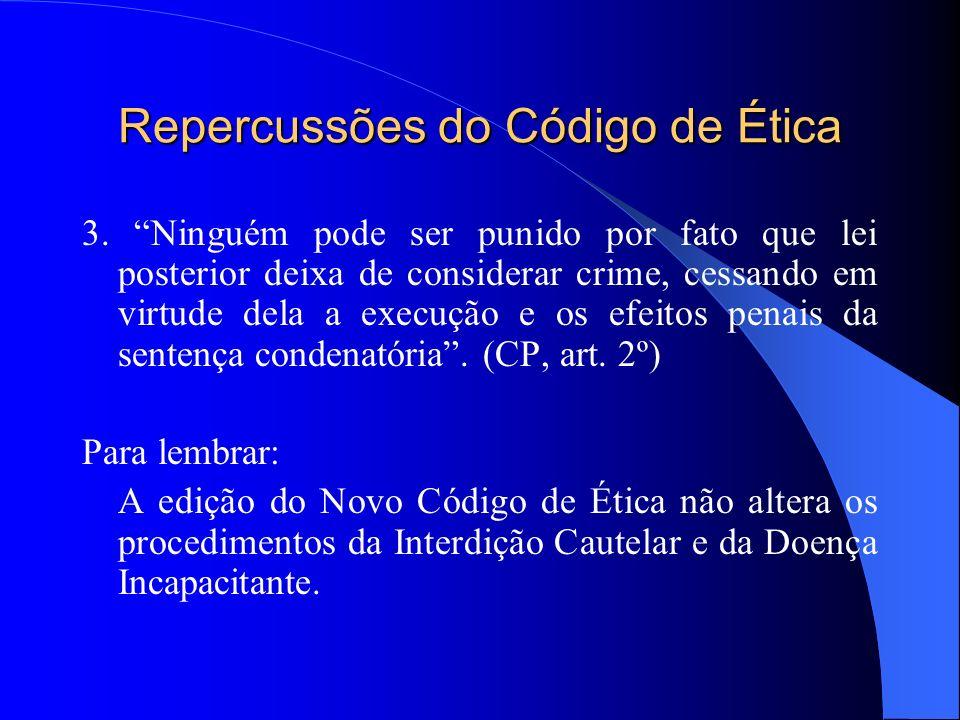 Repercussões do Código de Ética 3.