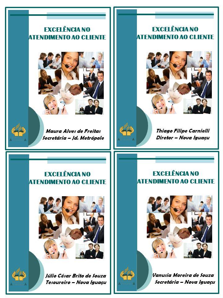 EXCELÊNCIA NO ATENDIMENTO AO CLIENTE Alexandre Daniel da Rosa Diretor – Pe.
