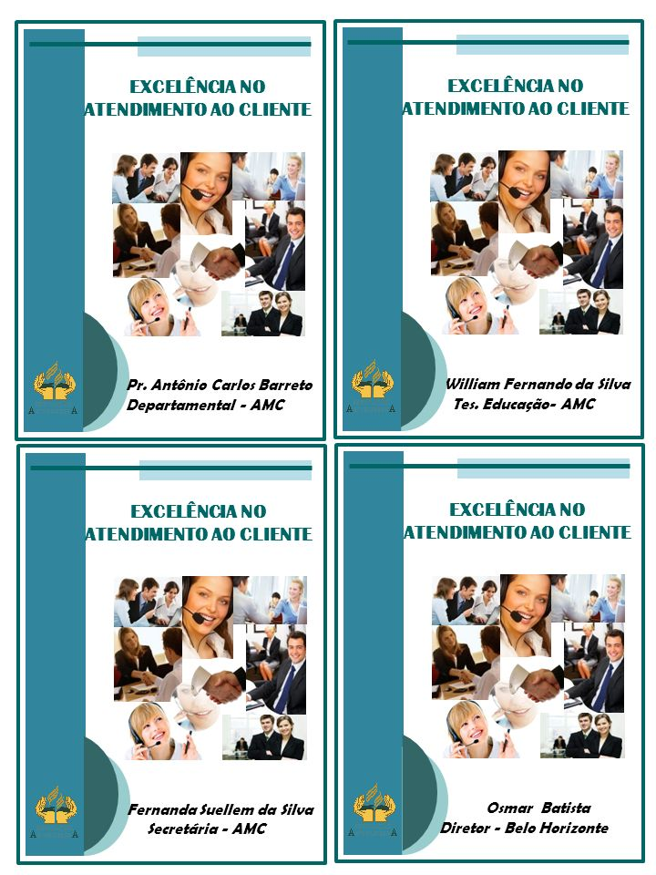 EXCELÊNCIA NO ATENDIMENTO AO CLIENTE William Fernando da Silva Tes.