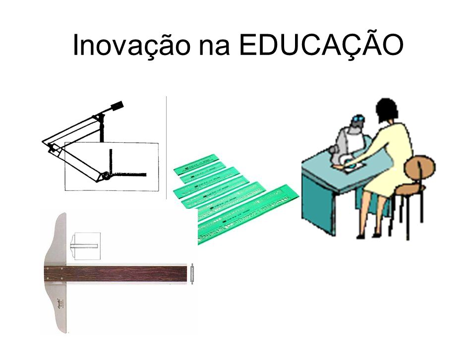 Inovação na EDUCAÇÃO